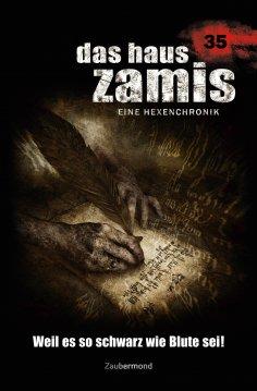 ebook: Das Haus Zamis 35 - Weil es so schwarz wie Blute sei!