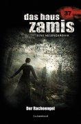 eBook: Das Haus Zamis 37 – Der Racheengel