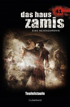 eBook: Das Haus Zamis 41 – Teufelstaufe