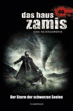 ebook: Das Haus Zamis 46 – Der Sturm der schwarzen Seelen