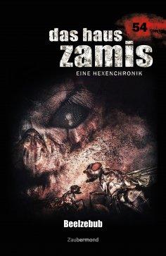 ebook: Das Haus Zamis 54 - Beelzebub
