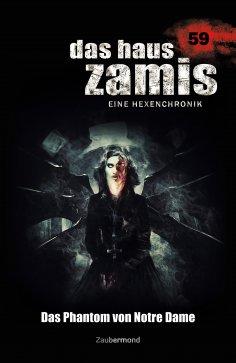 ebook: Das Haus Zamis 59 - Das Phantom von Notre Dame