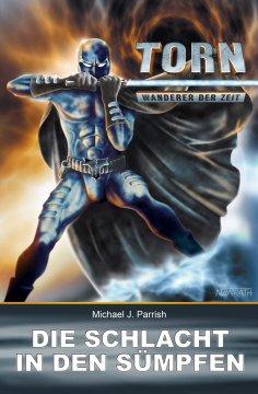 eBook: Torn 17 - Die Schlacht in den Sümpfen