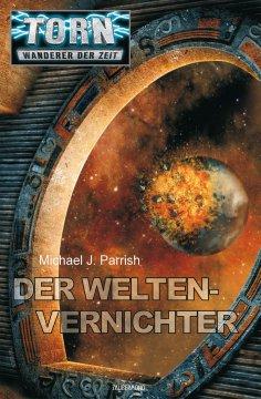 eBook: Torn 29 - Der Weltenvernichter