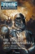 ebook: Torn 56 - Die Bestie von Shanghai