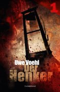 ebook: Der Henker 1 - Das Archiv der schwarzen Särge