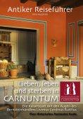 eBook: Antiker Reiseführer: Lieben, leben und sterben in Carnuntum
