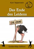 eBook: Das Ende des Leidens