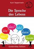 eBook: Die Sprache des Lebens