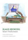 eBook: Klaus Krokodil feiert Halloween