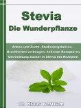 ebook: Stevia - Die Wunderpflanze