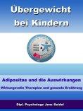 ebook: Übergewicht bei Kindern - Adipositas und die Auswirkungen