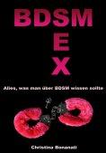 eBook: BDSM Sex - Alles was man über BDSM wissen sollte
