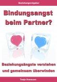 ebook: Bindungsangst beim Partner? – Beziehungsängste verstehen und gemeinsam überwinden