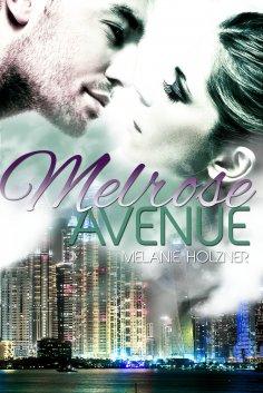 eBook: Melrose Avenue