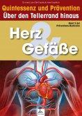 ebook: Herz & Gefäße: Quintessenz und Prävention