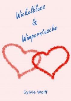 eBook: Wickelblues & Wimperntusche