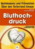 ebook: Bluthochdruck: Quintessenz und Prävention