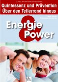 eBook: Energie & Power: Quintessenz und Prävention