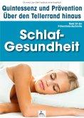 eBook: Schlaf-Gesundheit: Quintessenz und Prävention
