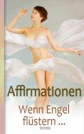 ebook: Affirmationen - Wenn Engel flüstern