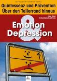 ebook: Emotion & Depression: Quintessenz und Prävention
