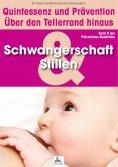 eBook: Schwangerschaft und Stillen: Quintessenz und Prävention