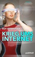 eBook: Krieg ums Internet