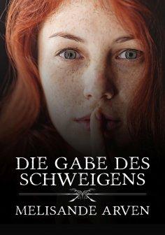 eBook: Die Gabe des Schweigens