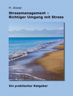 ebook: Stressmanagement - Richtiger Umgang mit Stress