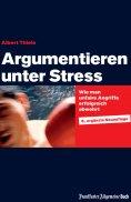eBook: Argumentieren unter Stress