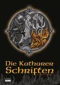 eBook: Die Katharer Schriften