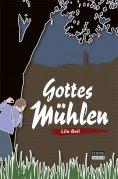 ebook: Gottes Mühlen