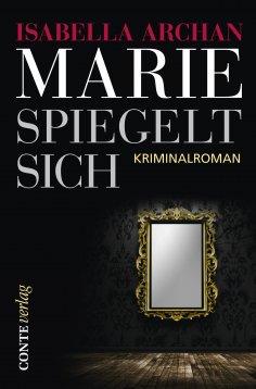 ebook: Marie spiegelt sich