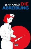 eBook: Die Abreibung