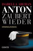 ebook: Anton zaubert wieder