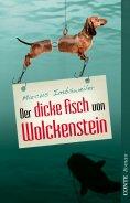 ebook: Der dicke Fisch von Wolckenstein