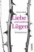 ebook: Liebe und andere Lügen