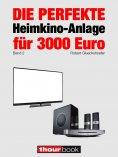 eBook: Die perfekte Heimkino-Anlage für 3000 Euro (Band 2)