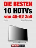 eBook: Die besten 10 HDTVs von 46 bis 52 Zoll (Band 3)