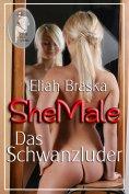 ebook: Shemale - Das Schwanzluder