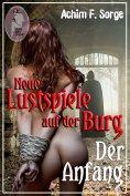eBook: Neue Lustspiele auf der Burg - Der Anfang