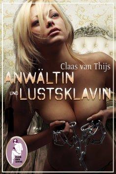 ebook: Anwältin und Lustsklavin