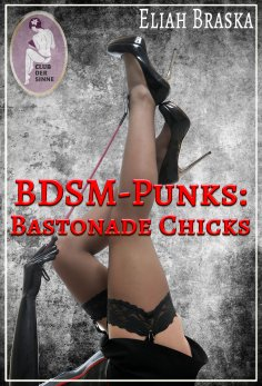 eBook: BDSM-Punks: Bastonade Chicks