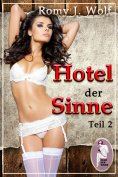 eBook: Hotel der Sinne, Teil 2