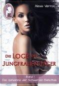eBook: Die Loge der Jungfrauen-Jäger, Band 1
