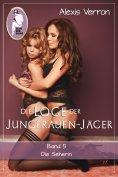 eBook: Die Loge der Jungfrauen-Jäger, Band 5