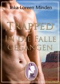 eBook: Trapped - In die Falle gegangen