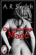 eBook: Die unzüchtige Magd (Erotik)