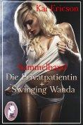 eBook: Die Privatpatientin/Swinging Wanda (Erotik, Sammelband, Sonderausgabe)